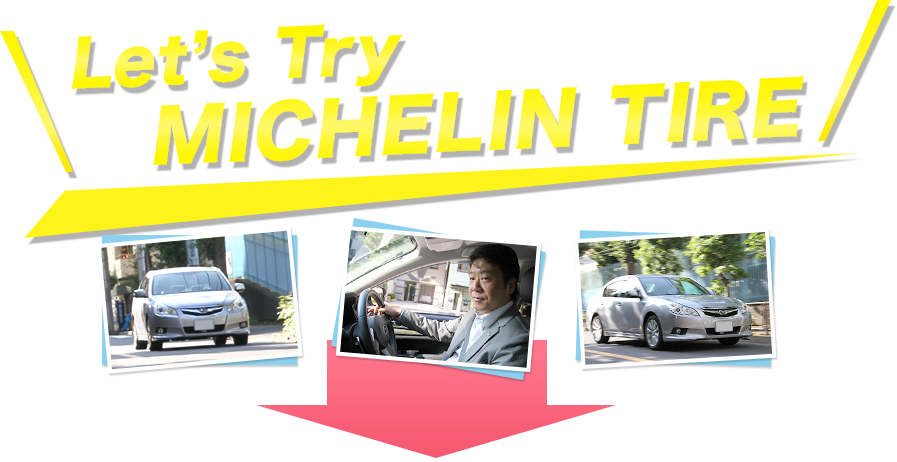 Let's Try MICHELIN TIRE